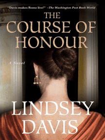 The Course of Honour: A Novel
