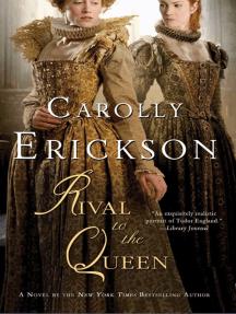 Rival to the Queen: A Novel