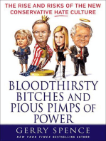 Bloodthirsty Bitches and Pious Pimps of Power
