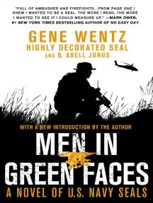 Men in Green Faces: A Novel of U.S. Navy SEALs
