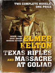 Texas Rifles: Two Complete Novels