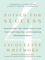 Poised for Success
