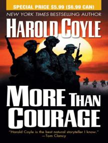 More Than Courage