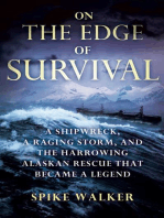 On the Edge of Survival