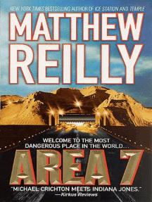 Area 7: A Shane Schofield Thriller