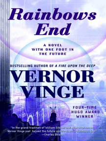 Rainbows End: A Novel with One Foot in the Future