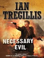 Necessary Evil