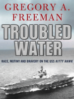 Troubled Water: Race, Mutiny, and Bravery on the USS Kitty Hawk