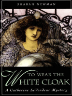 To Wear The White Cloak