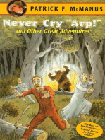 "Never Cry ""Arp!"" and Other Great Adventures"