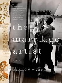 The Marriage Artist: A Novel