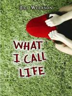 What I Call Life