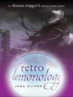 Retro Demonology: A Demon Trappers Bonus Short Story
