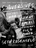 Subversives: The FBI's War on Student Radicals, and Reagan's Rise to Power