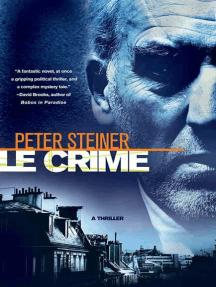 Le Crime: A Thriller