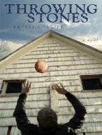 Throwing Stones