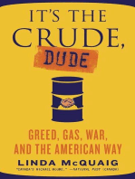 It's the Crude, Dude