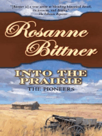 Into the Prairie
