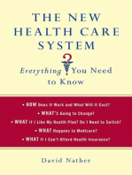 The New Health Care System: Everything You Need to Know