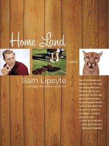Home Land: A Novel
