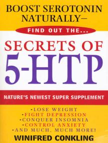 Secrets of 5-HTP: Nature's Newest Super Supplement