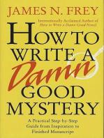 How to Write a Damn Good Mystery