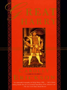 Great Harry: A Biography of Henry VIII