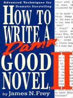 How to Write a Damn Good Novel, II
