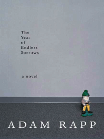 The Year of Endless Sorrows: A Novel