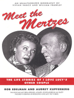 Meet the Mertzes
