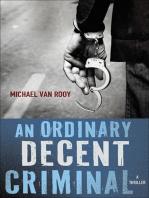An Ordinary Decent Criminal