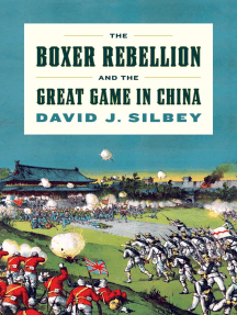 The Boxer Rebellion and the Great Game in China: A History