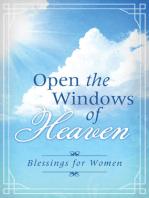 Open the Windows of Heaven
