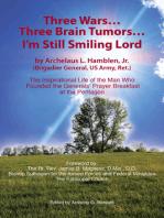 Three Wars...Three Brain Tumors...I'm Still Smiling Lord