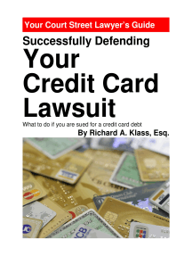 Successfully Defending Your Credit Card Lawsuit: What to Do If You Are Sued for a Credit Card Debt