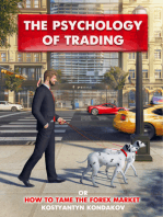 The Psychology of Trading or How to Tame the FOREX Market