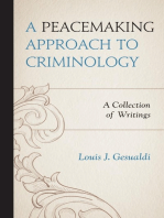 A Peacemaking Approach to Criminology: A Collection of Writings