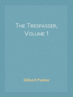 The Trespasser, Volume 1