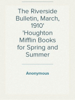 The Riverside Bulletin, March, 1910 Houghton Mifflin Books for Spring and Summer