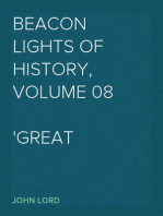 Beacon Lights of History, Volume 08