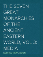 The Seven Great Monarchies Of The Ancient Eastern World, Vol 3