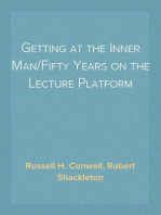 Getting at the Inner Man/Fifty Years on the Lecture Platform