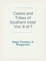Castes and Tribes of Southern India Vol. 6 of 7