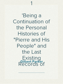 A Romany of the Snows, vol. 1