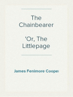 The Chainbearer Or, The Littlepage Manuscripts