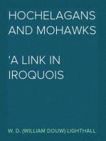 Hochelagans and Mohawks