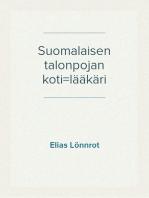 Suomalaisen talonpojan koti=lääkäri