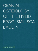 Cranial Osteiology of the Hylid Frog, Smilisca baudini