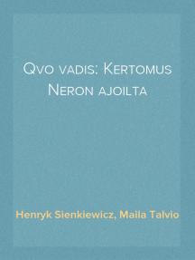Qvo vadis: Kertomus Neron ajoilta