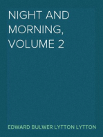 Night and Morning, Volume 2